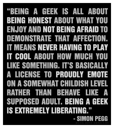 Simon Pegg Geek Quote
